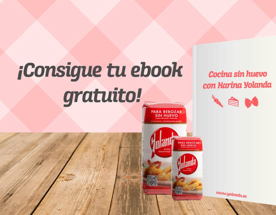 Cocina sin huevo con Harina Yolanda ¡Ebook gratuito!